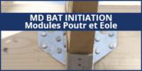 MD BAT - initiation poutr eole
